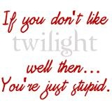 Twilight funny quote Mug for $15.00