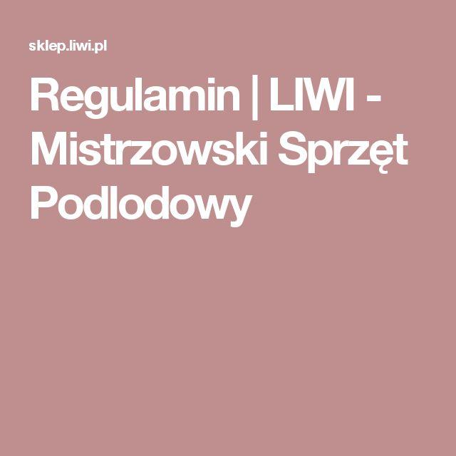 Regulamin  | LIWI - Mistrzowski Sprzęt Podlodowy