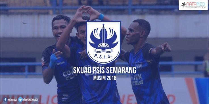 Inilah Daftar Skuad Pemain PSIS Semarang Musim 2018 Terbaru