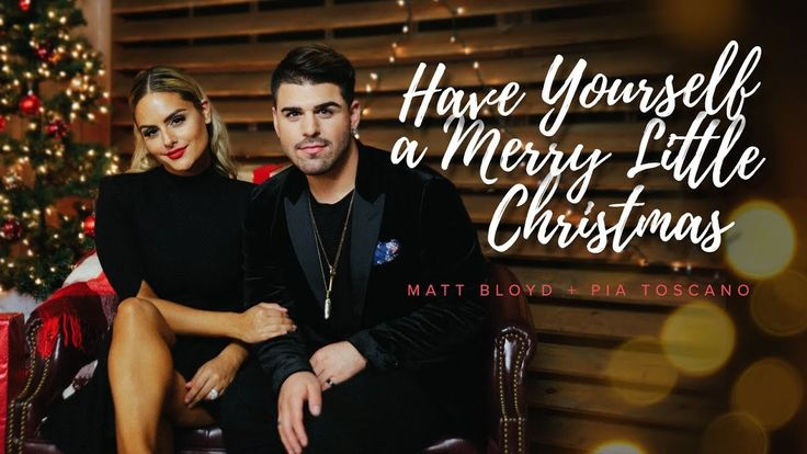 Have Yourself a Merry Christmas (Official Video) by Matt Bloyd feat. Pia...