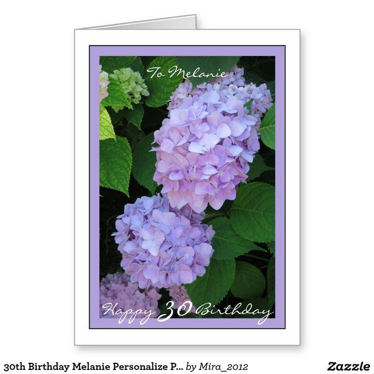 30th Birthday Melanie Personalize Purple Hydrangea Greeting Card