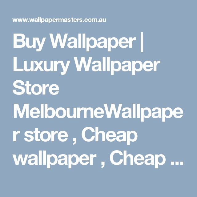 Buy Wallpaper | Luxury Wallpaper Store MelbourneWallpaper store , Cheap wallpaper , Cheap wallpaper online , Designer wallpaper , Buy wallpaper , Kids wallpaper , Wallpaper shop online , Mural Wallpaper , Wallpaper design , Bedroom wallpaper , Wallpaper , Vinyl wallpaper , Wallpaper Installation , Wallpaper Installation Service