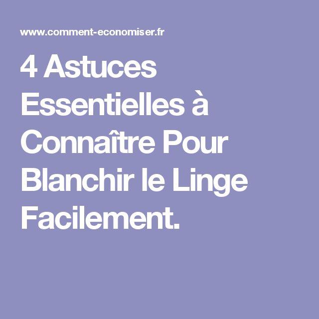 Good Comment Blanchir Du Linge #8: Les 25 Meilleures Idées De La Catégorie Blanchir Le Linge Sur Pinterest | Blanchir  Linge, Comment Blanchir Le Linge Et Blanchir Du Linge