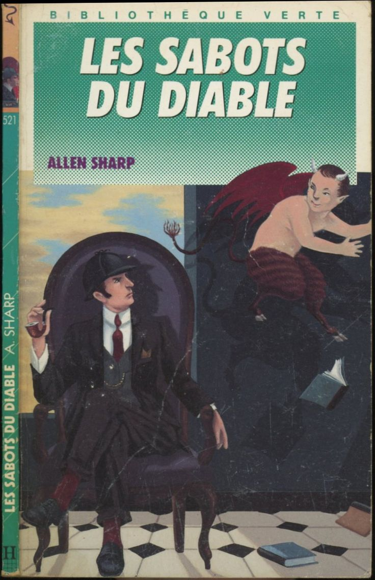 Louis Constantin - Les Sabots du diable série Sherlock Holmes , Allen Sharp, Hachette Bibliothèque Verte 1990