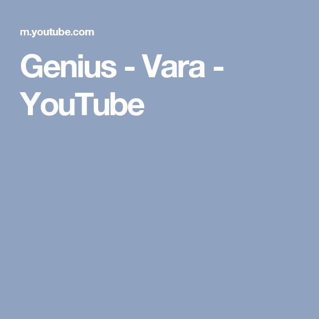 Genius - Vara - YouTube