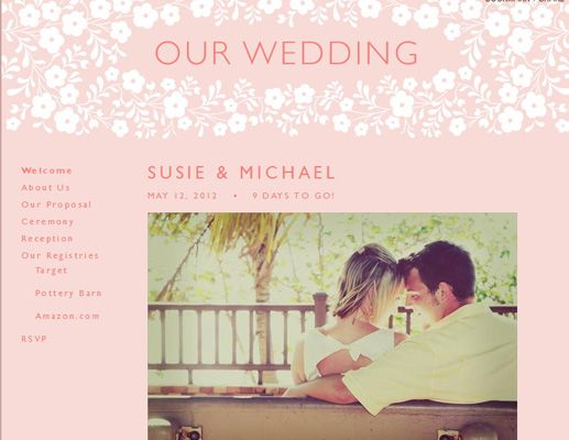 Wedding Websites 101    No, you don't need to take a web design or social media class to learn how to create and share a killer site. Just use this cheat sheet.