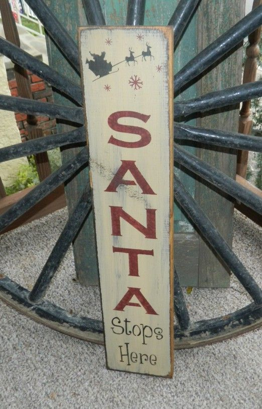 SANTA STOPS HERE PRIMITIVE SIGN SIGNS