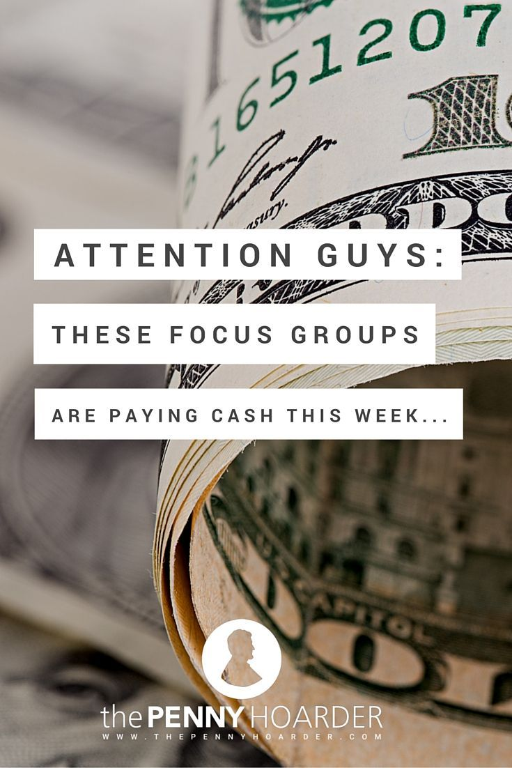 This one is just for the guys.  These 4 focus groups will pay you to share you opinion about politics, cars, beers, etc - The Penny Hoarder http://www.thepennyhoarder.com/attention-guys-3-focus-groups-paying-cash-week/