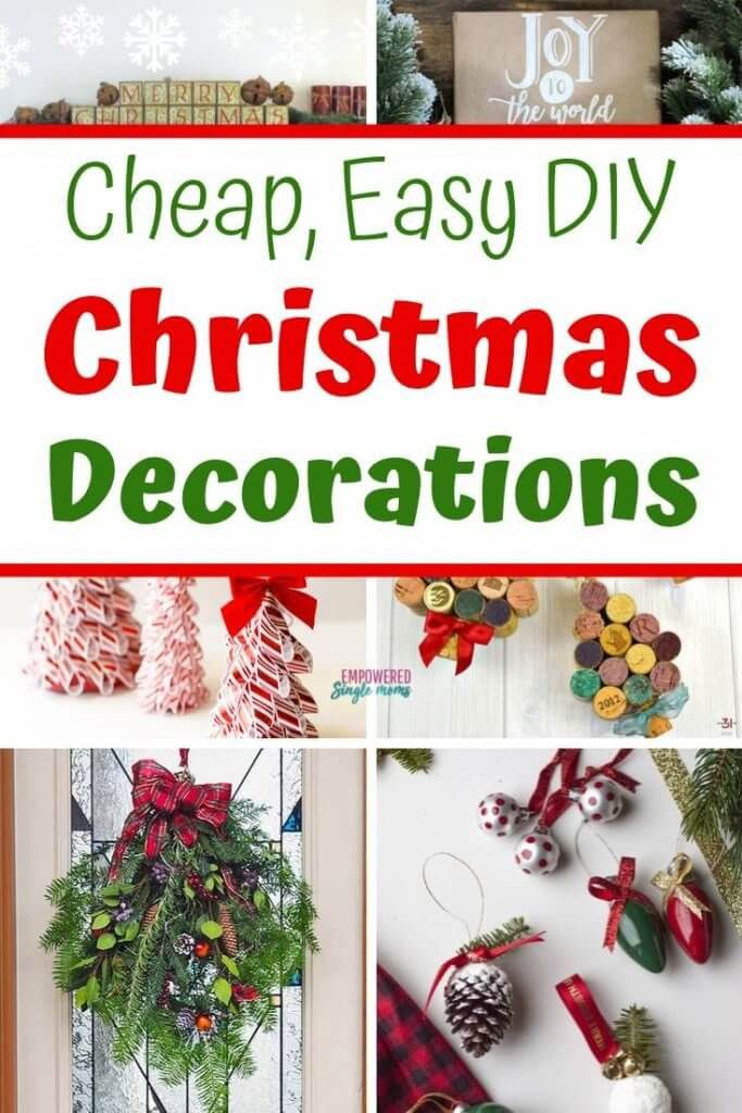 Easy Diy Christmas Decor Ideas To Make Yourself You Will Find Lots Of Ideas For A Rustic F Christmas Decorations Cheap Cheap Christmas Diy Easy Christmas Diy