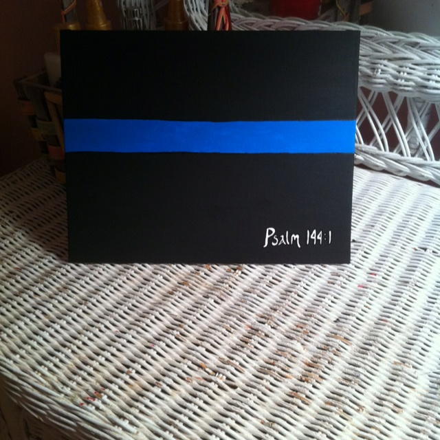 Thin blue line (law enforcement) canvas painting. Wonderful scripture, which you can write out on back