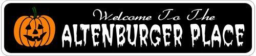 ALTENBURGER PLACE Lastname Halloween Sign - 4 x 18 Inches by The Lizton Sign Shop. $12.99. Aluminum Brand New Sign. 4 x 18 Inches. Great Gift Idea. Predrillied for Hanging. Rounded Corners. ALTENBURGER PLACE Lastname Halloween Sign 4 x 18 Inches - Aluminum personalized brand new sign for your Autumn and Halloween Decor. Made of aluminum and high quality lettering and graphics. Made to last for years outdoors and the sign makes an excellent decor piece for indoors. Great for t...
