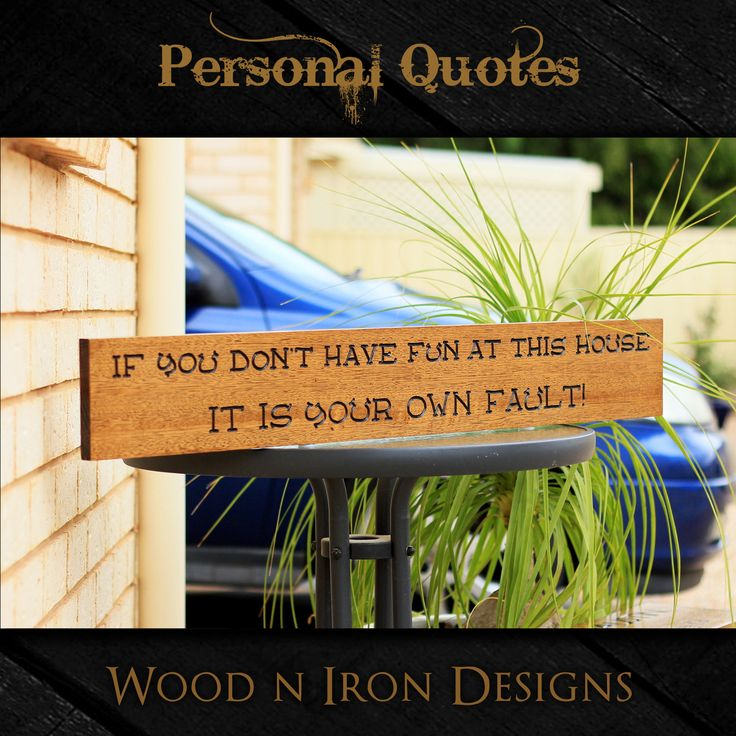 Tasmanian Oak personalised Quote sign.