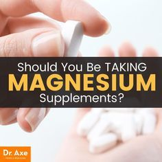 It's believed that magnesium in citrate, chelate and chloride forms are absorbed better than magnesium supplements in oxide and magnesium sulfate form.