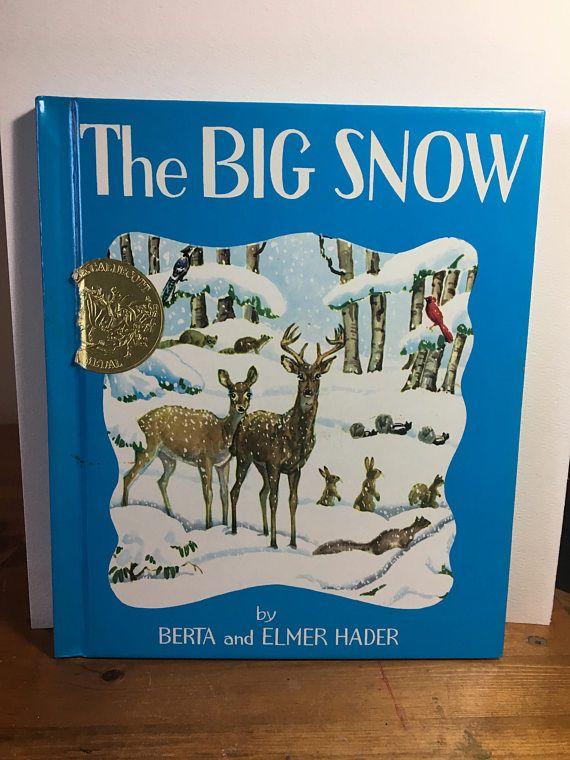 The Big Snow 1976 Berta and Elmer Hader Caldecott Medal Winter