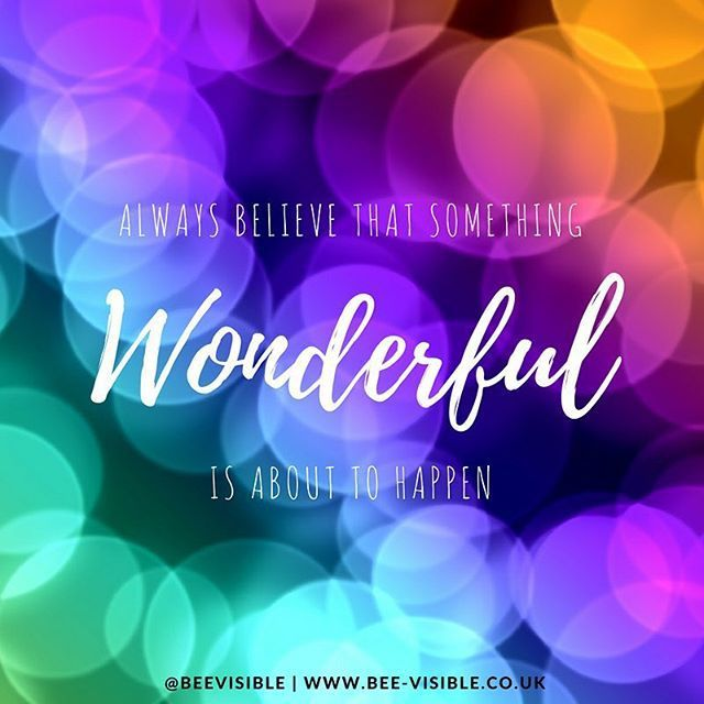 Always believe that something wonderful is about to happen! . . . #monday #mondayvibes #mondaypositivity #positivevibes #instagram #instagood #instalove #believe #beevisible
