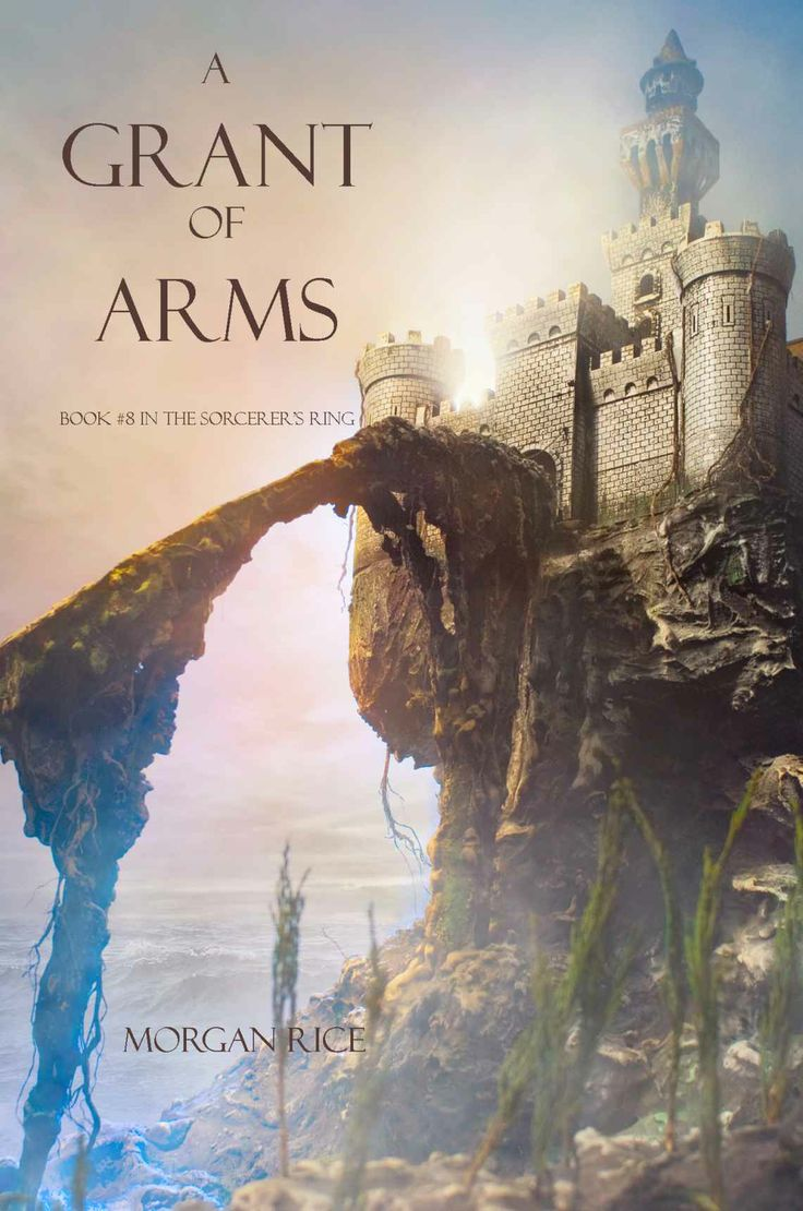 A Grant Of Arms (book #8 In The Sorcerer's Ring) Ebook: Morgan