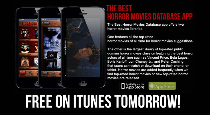The Best Horror Movies Database app, database of the top rated horror movies of all time goes FREE tomorrow on iTunes app store!   #horrormovies #scarymovies #horror #horrorfilms #horrormovienews #ilovehorrormovies #horrormovieapp #app #iphoneapp #movieapp