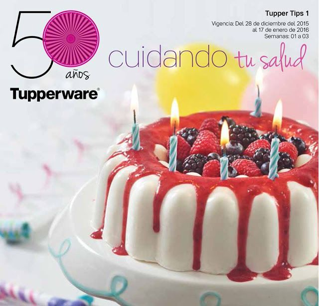 "Vende Tupperware Tampico: Catalogo Tupperware - Tupper Tips 01 2016 ""Tupperw...  Compra o Vende Tupperware en Tampico,Altamira y Norte de Veracruz,Tel Tupperware  :8332928319 Visita:https://www.facebook.com/TupperwareTampicoClaridad"