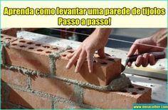 Aprenda como levantar uma parede de tijolos - Passo a passo