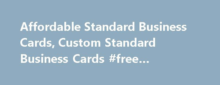 Affordable Standard Business Cards, Custom Standard Business Cards #free #business #forms http://money.nef2.com/affordable-standard-business-cards-custom-standard-business-cards-free-business-forms/  #business cards # Only one promo code can be used per order. Savings will be reflected in your shopping cart. Discounts cannot be applied to shipping and processing, taxes, design services, previous purchases or products on the Vistaprint Promotional Products site, unless otherwise specified…
