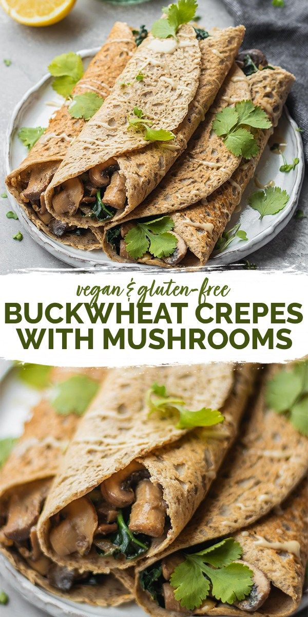 Vegan Buckwheat Crepes With Mushrooms