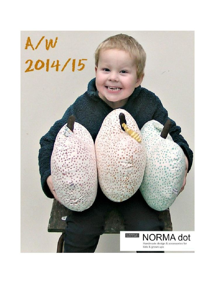 Normadot catalogue A/ W 2014 /15  normadot Handmade soft design for little ones and grown ups A/W 2014/15