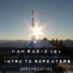 HAM Radio 101 – Intro to Repeaters