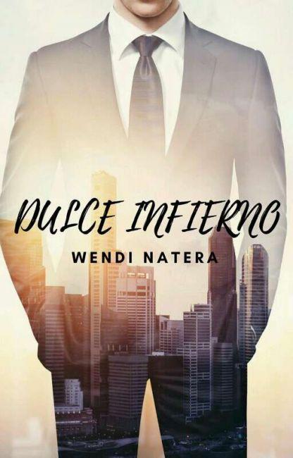 Lee Capítulo 6. de la historia Dulce Infierno por WendiNatera (Wendi Natera) con 23,888 lecturas. empresa, adp2017, gdp...