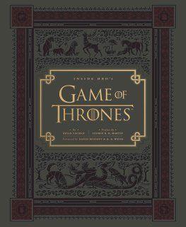 Inside HBO's Game of Thrones: Bryan Cogman: 9781452110103: wordery.com