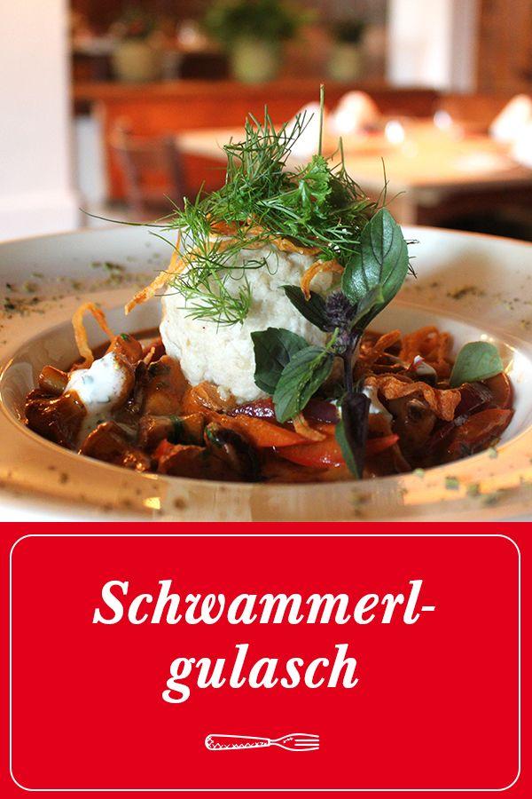 Schwammerlgulasch Schwammerlgulasch Rezepte Gulasch