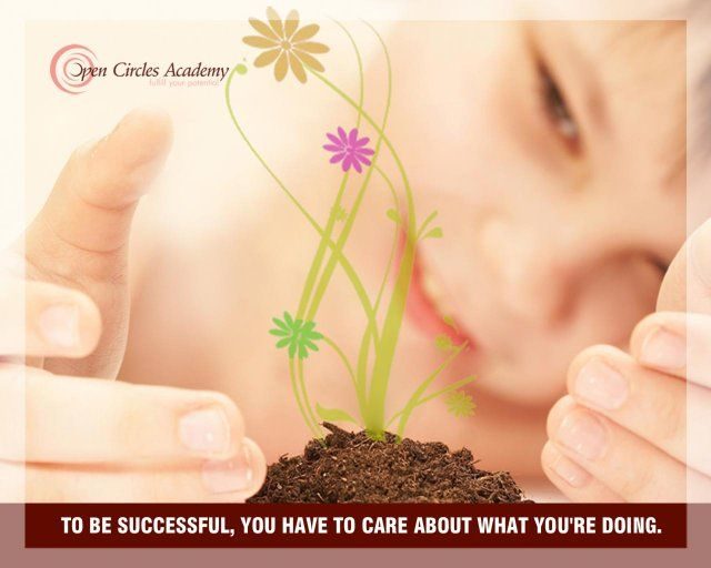 My intention for today is: To be successful, you have to care about what you're doing