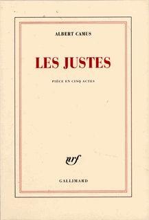 Les Justes  / Albert Camus ( 1949 )