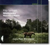 Miedzianka. Historia znikania (audiobook)