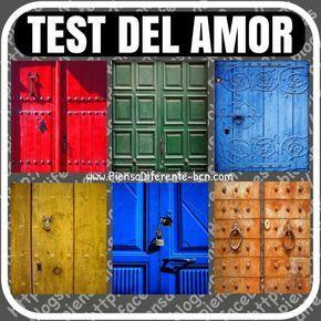 TEST DEL AMOR Rápidamente sin pensarlo, elige un color de puerta. Según el color que hayas elegido, te dirá como eres en el amor, intimidad, etc... Por qué no le haces este test a tu pareja y así conoces mejor como son sentimentalmente, como se comportan y así que esperar de ellos.