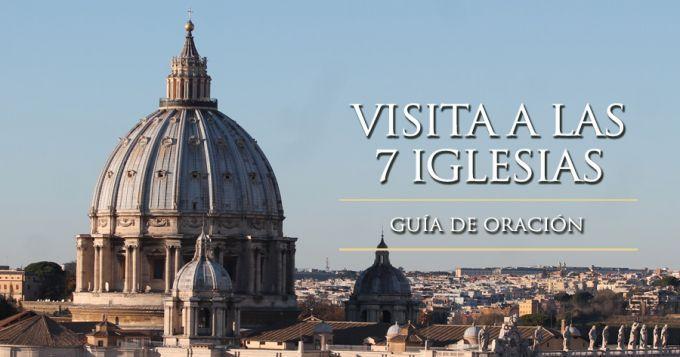 Teresa Clotilde Ojeda Sánchez: Guía de oración para visitar las 7 iglesias en Semana Santa