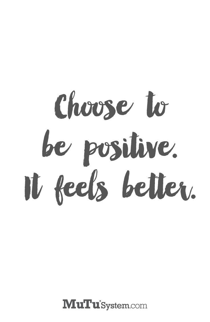 Mmmh, das ist Ansichtsache ! Kommt darauf an, was dieses POSITIV bedeutet, denn nicht jedes Positiv wird als positiv erachtet_kann unter Umstände massive negative Folgen haben, in allen menschlichen Bereichen : Familie, so genannte Freunde, Beruf, ...