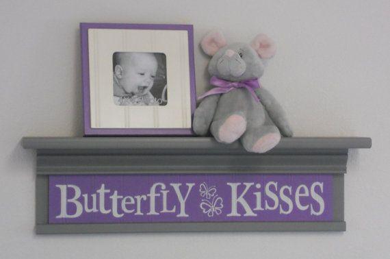 "Gray and Purple Nursery - Butterfly Kisses - Sign on 24"" Grey Shelf - lavender Children Wall Art Nursery Decor on Etsy, $45.00"