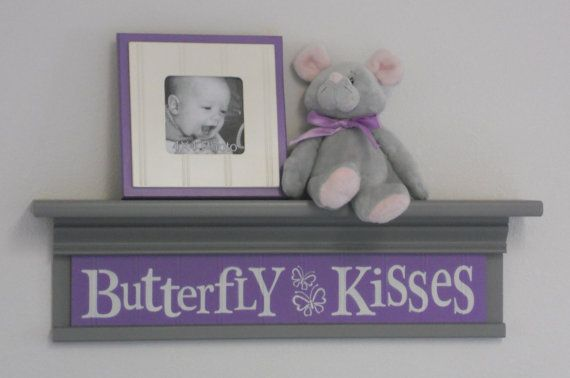 "Gray and Purple Nursery - Butterfly Kisses - Sign on 24"" Grey Shelf - lavender Children Wall Art Nursery Decor on Etsy, $45.00"