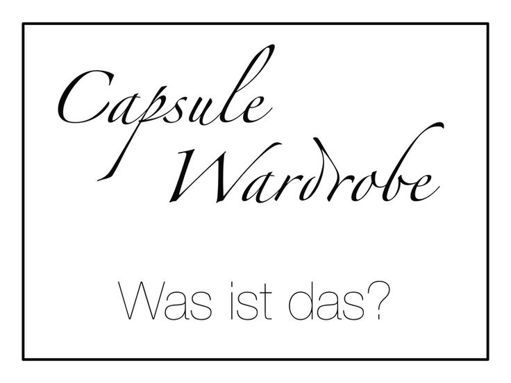 Fresh Capsule Wardrobe Erkl rung