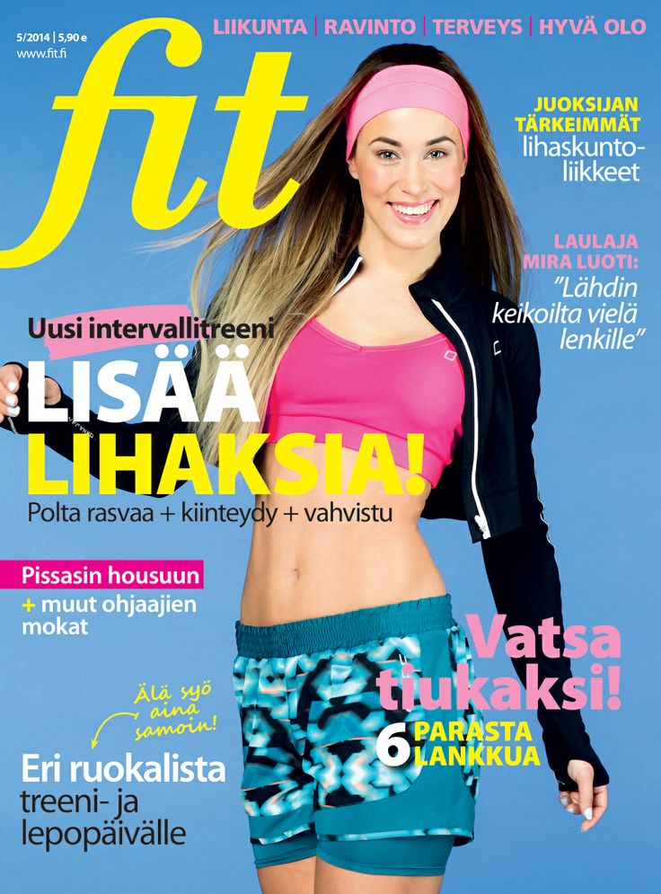 Fit 5/2014  Lisää lihaksia! I Kannen kuva: Fabian Björk I www.fit.fi
