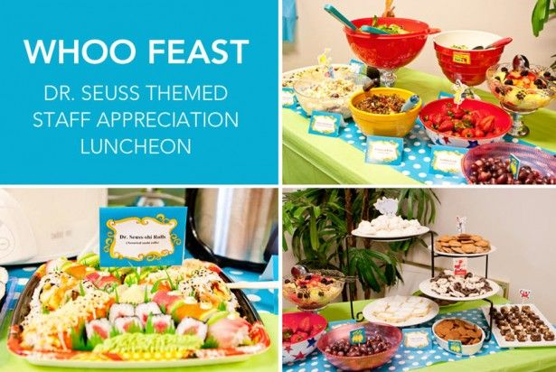 Dr. Seuss teacher appreciation week ~ staff luncheon (come see ideas for the entire week!)