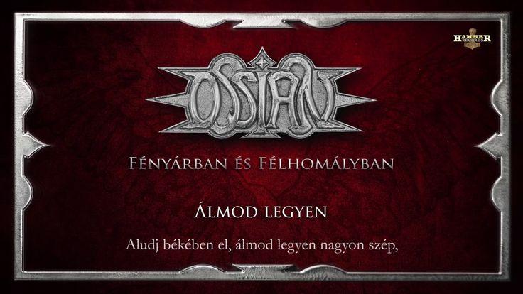 Ossian - Álmod legyen (Hivatalos szöveges video / Official lyrics video)