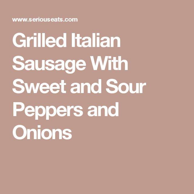 Best 25+ Grilled Italian Sausage ideas on Pinterest ...