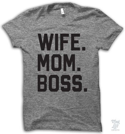 Wife. Mom. Boss. Digitally printed on American Apparel's athletic tri-blend t-shirt. You'll love it's classic fit and ultra-soft feel. 50% Polyester / 25% Rayon / 25% Cotton. Each shirt is printed to