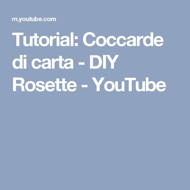 Tutorial: Coccarde di carta - DIY Rosette - YouTube