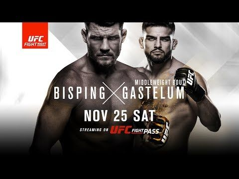 MMA UFC Fight Night: Bisping vs Gastelum - NOV 25 SAT