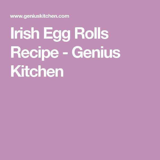 Irish Egg Rolls Recipe - Genius Kitchen