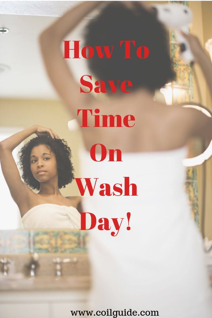 Save Time On Natural Hair Wash Day