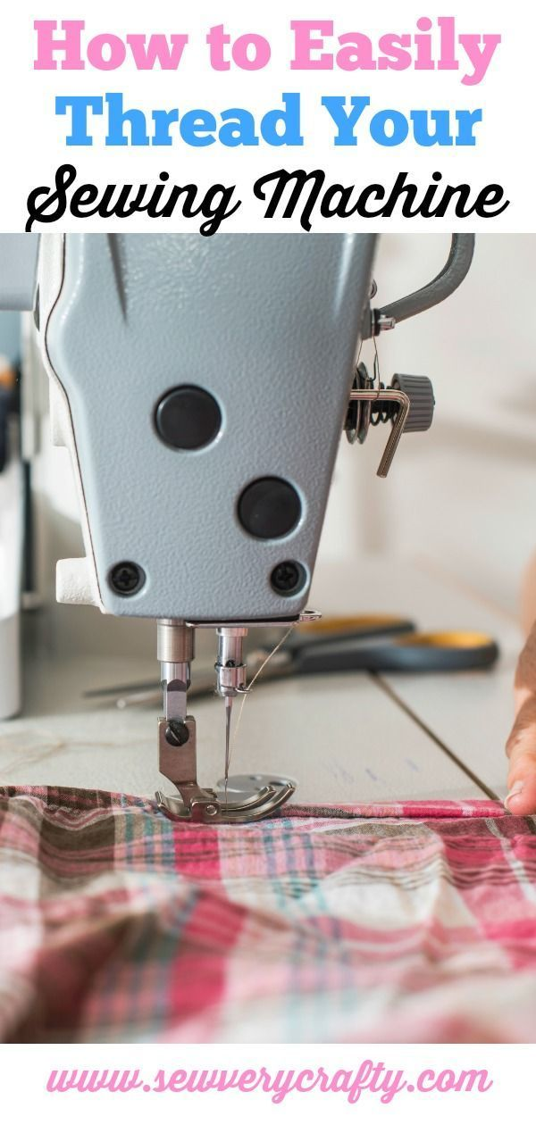 Learn To Sew How To Easily Thread Your Sewing Machine Sewing Amazing Teach Yourself To Sew With A Sewing Machine