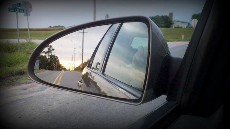 Sometimes you have to look in your rear view mirror i for Mirror that look